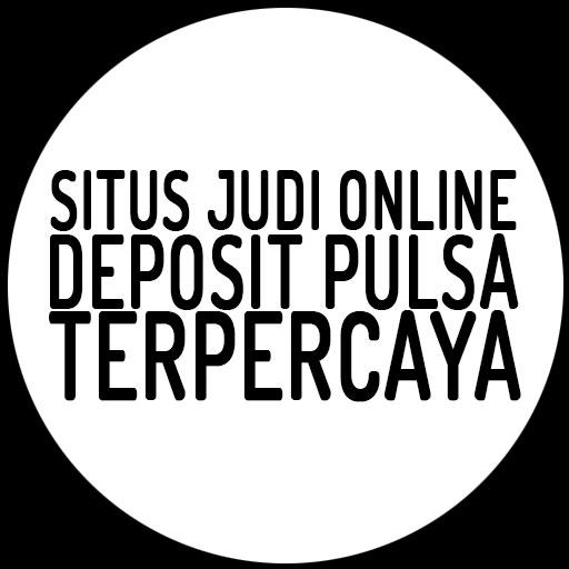 Logo Situs Judi Online Deposit Pulsa Terpercaya