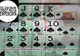 Capsa Susun Online Terpercaya - Situs Judi Online Deposit Pulsa Terpercaya